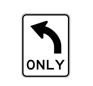 Left Turn Only Sign With Arrow